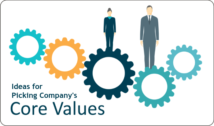 Ideas for Picking Your Company's Core Value