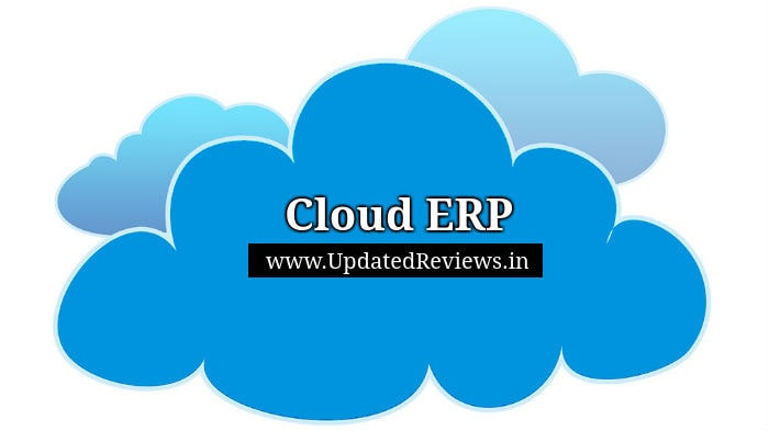 What is Cloud ERP? and Benefits of Using Cloud ERP