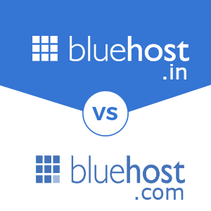Bluehost India vs Bluehost.com
