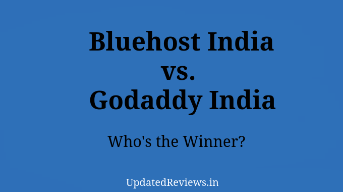 Bluehost India vs Godaddy