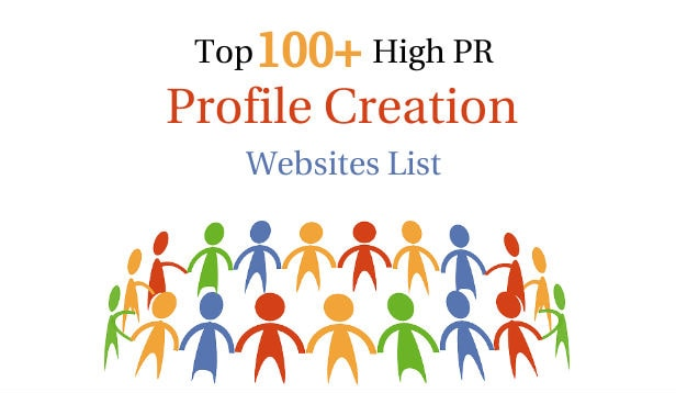 Top 100+ High PR Profile Creation Sites List