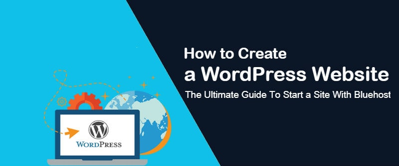 How to Create a WordPress Website with Bluehost