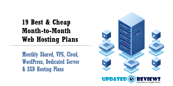 19 Best & Cheap Month-to-Month Web Hosting Plans